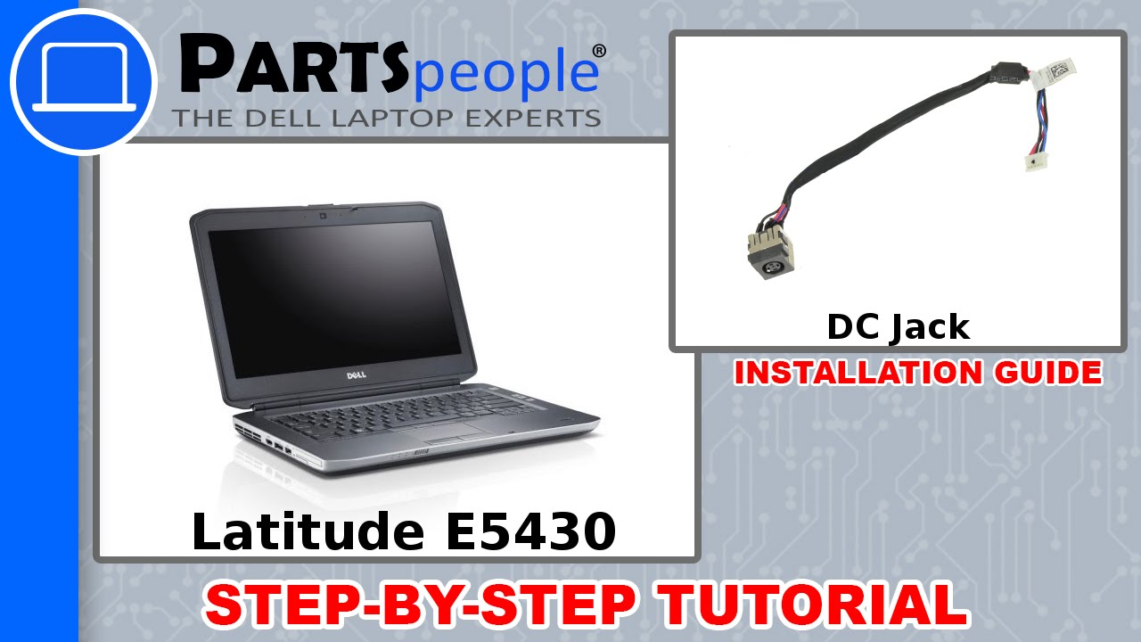 Dell Latitude E5430 (P27G-001) DC Jack How-To Video Tutorial - YouTube