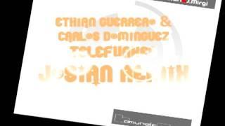 Ethian Guerrero & Carlos Dominguez - Telefunked (Josian Remix)