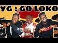 YG - Go Loko ft. Tyga, Jon Z Reaction Mp3