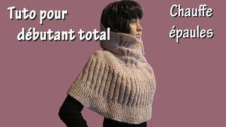 Tuto tricot pour débutant total : Chauffe Epaule au Point de Godron