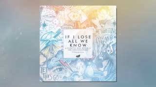 If I Lose All We Know (Festival Mashup) - The Chainsmokers vs. Alesso & OneRepublic