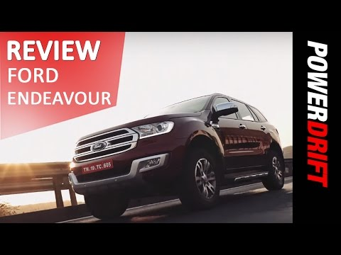 2016 Ford Endeavour : Review : PowerDrift