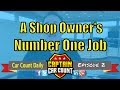 #CarCountDaily | Episode 2 | The Number One Job Of An Auto Repair Shop Owner