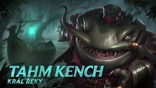 Představení šampiona: Tahm Kench