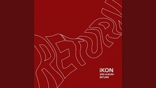 Youtube: LONG TIME NO SEE / iKON