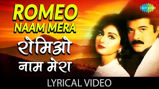Romeo Naam Mera with lyrics | रोमियो नाम मेरा गाने के बोल |Roop Ki Rani Choron Ka Raja | Anil Kapoor