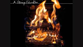 The Cinematics - A Strange Education [Full Album]
