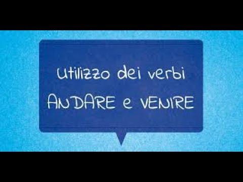 فعل يذهب ويأتي في الايطالية -ANDARE e VENIRE in Italiano