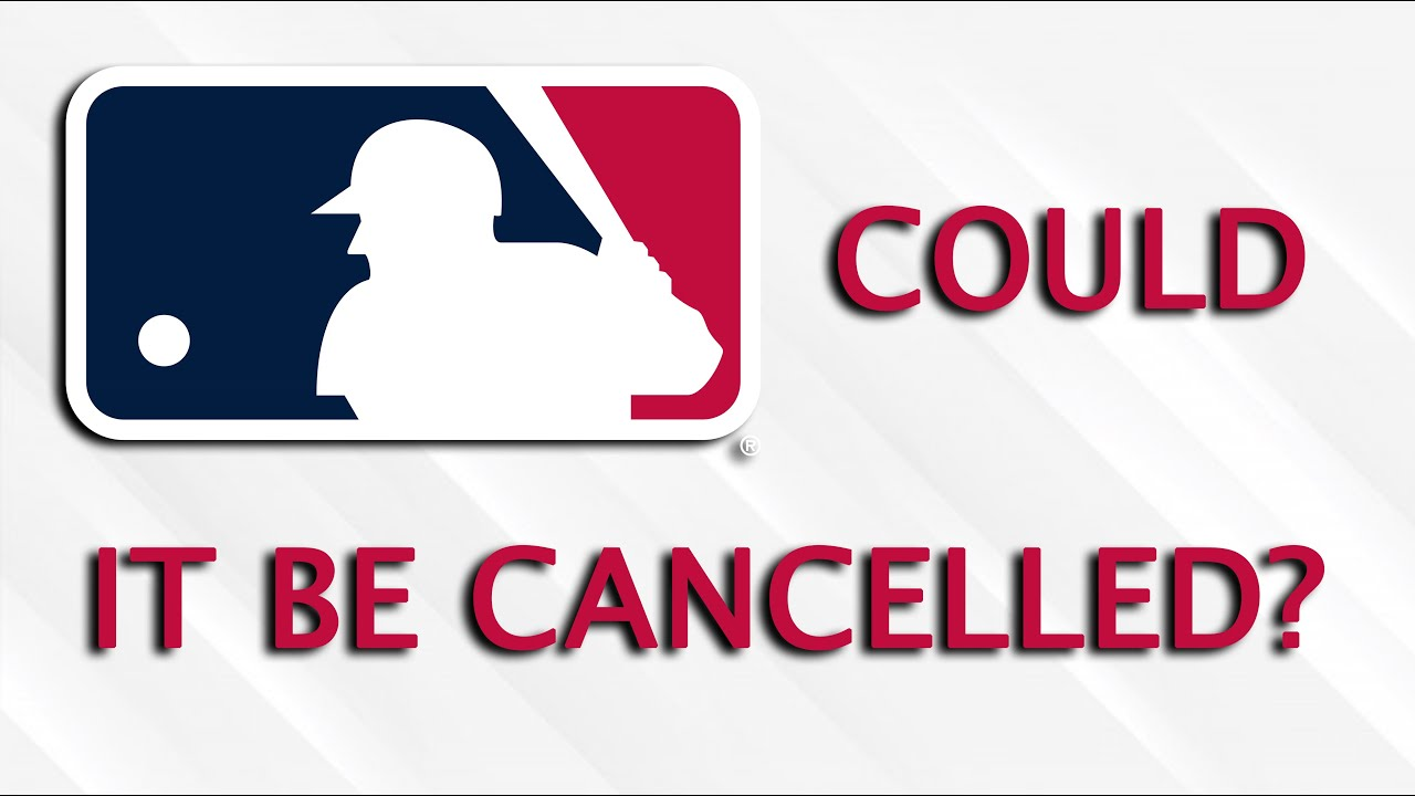 Will the MLB Season Be Cancelled
