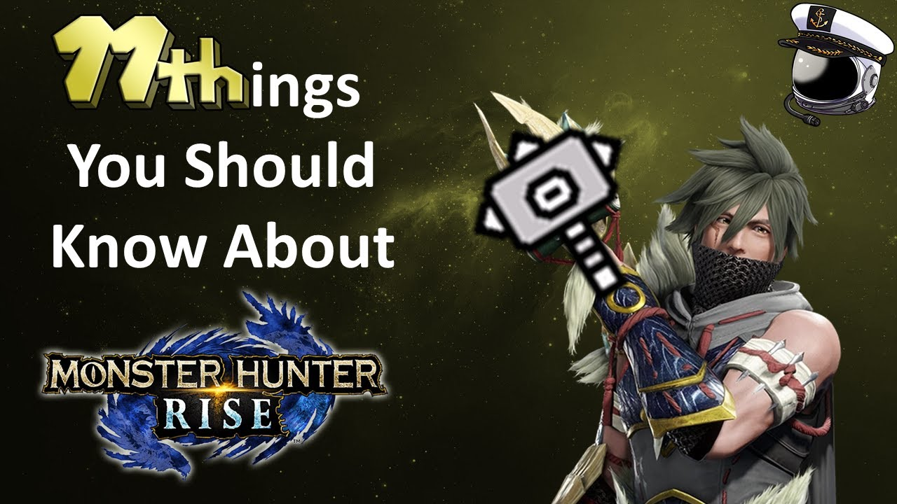 11 Things You Should Know About Monster Hunter Rise 🔨⭐ Hammer Time Edition