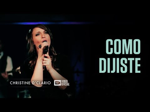 Christine D'Clario - Como Dijiste (Vídeo Oficial)