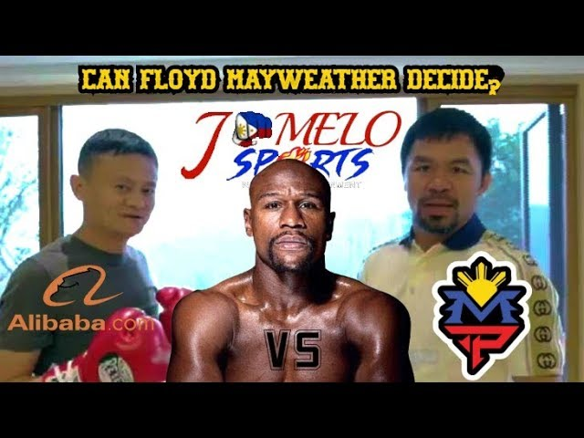 Manny Pacquiao VS Floyd Mayweather Jr VS Jack Ma