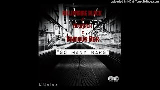"BILLIONAIRE BLACK X NEWJACK X FAMOUS DEX ""So Many Bars """