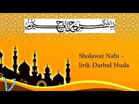 Sholawat Nabi  - Lirik Darbul Huda
