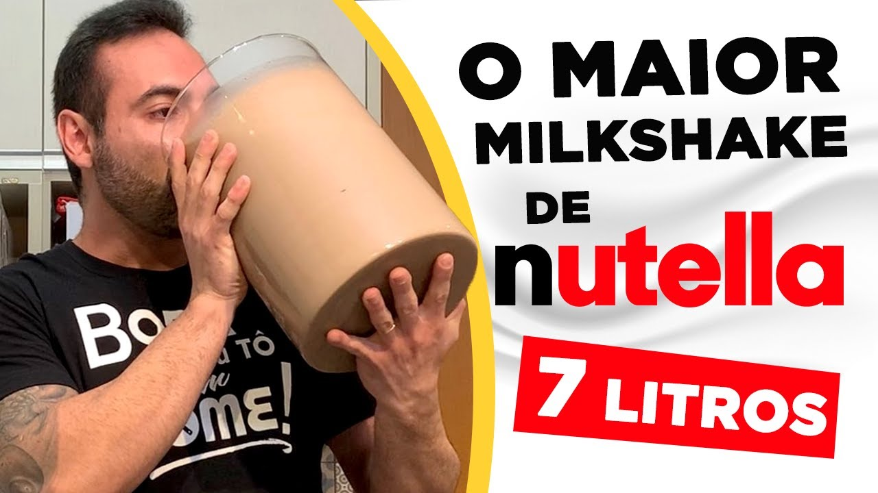 O MAIOR MILKSHAKE DE NUTELLA!!! [7 LITROS / 10.000+ KCAL]