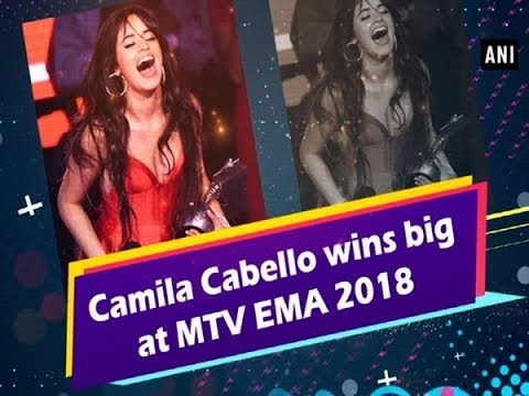 Camila Cabello wins big at MTV EMA 2018 Mp3