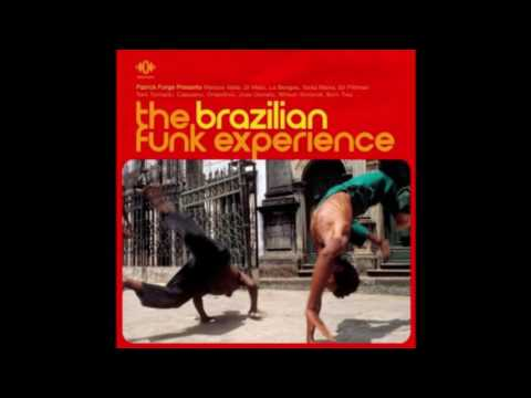 V. A. [Patrick Forge presents] - The Brazilian Funk Experience (2006)