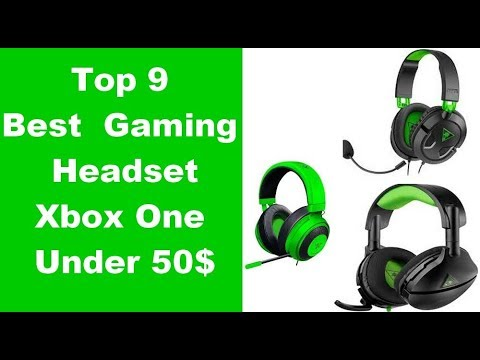 top-9-best-gaming-headset-xbox-one-under-50$---gaming-headsets-reviews