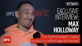 """""""If my mum signed the contract we would fight!"""" Max Holloway will fight anyone and everyone!"""