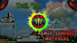 Gambar cover [KEMARIN] Voll.(14) Remix Lampung No Vocal
