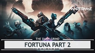 Warframe: Fortuna Part 2 - The Profit Taker [thedailygrind]
