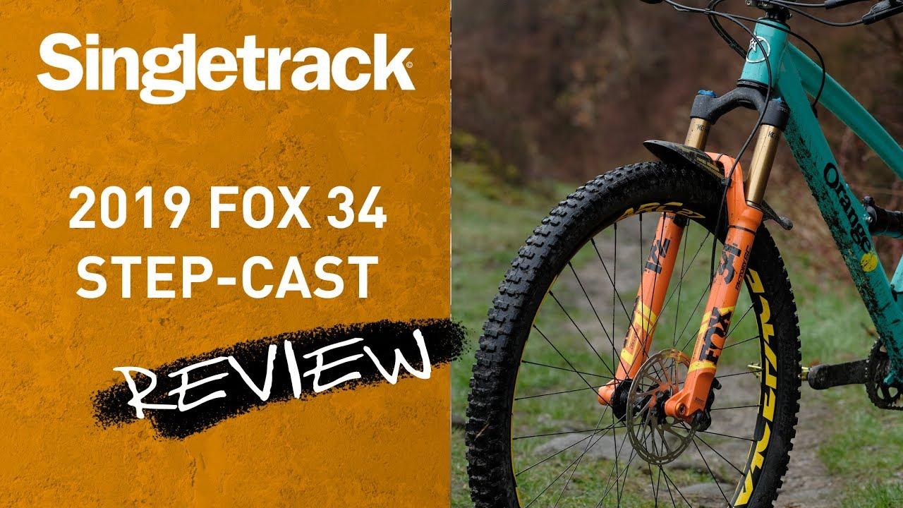 2019 Fox 34 Step-Cast Fork Review
