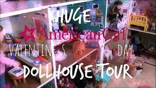Huge American Girl Doll Valentine's Day House Tour!