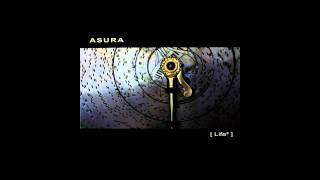 Asura - Life² [HQ]