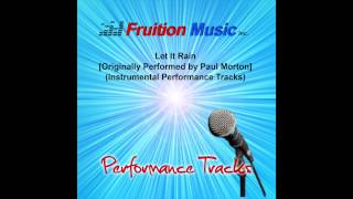 Let It Rain (Medium Key) [Originally Performed by Paul Morton] [Instrumental Track] SAMPLE