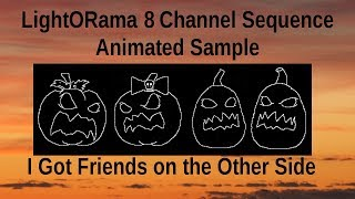 Friends on the Other Side 32 Channel Animated Sequence