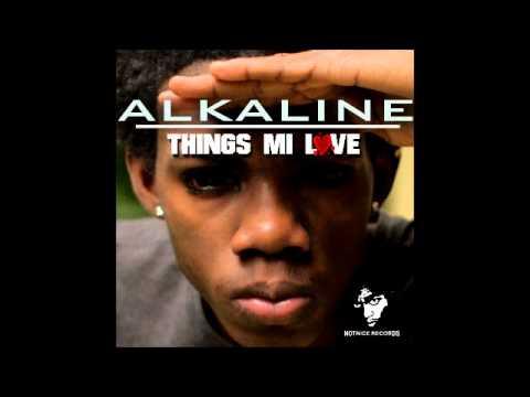 Alkaline - Things Me Love {Clean / Radio Version} May 2013