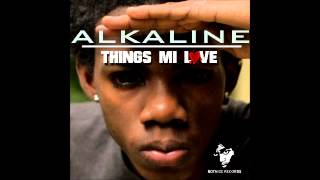 Alkaline - Things Me Love {Clean / Radio Version} May 2013