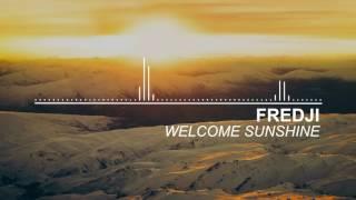 Fredji Welcome Sunshine.mp3