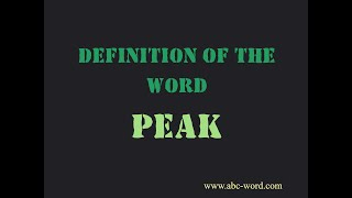 "Definition of the word ""Peak"""