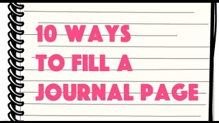 📚 10 Ways To Fill A Journal Page 📖