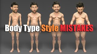Top 5 Body Type Style Mistakes MOST Men Make!