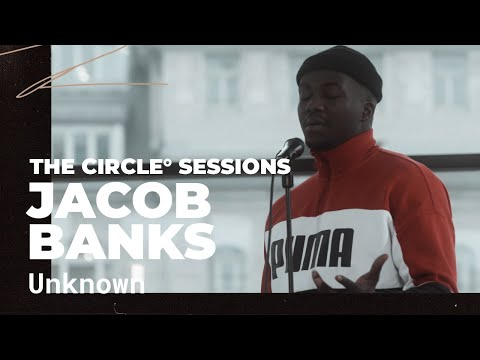 Jacob Banks - Unknown | ⭕ THE CIRCLE #8 | OFFSHORE Live Sess