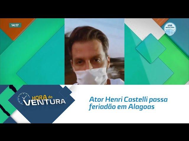 Ator Henri Castelli passa feriadão em Alagoas