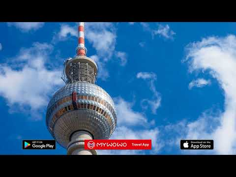Fernsehturm Television Tower – Presentation – Berlin – Audio guide – MyWoWo Travel App