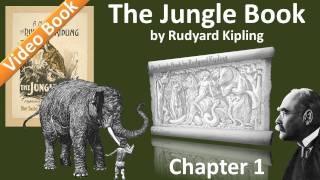 The Jungle Book by Rudyard Kipling - Chapter 01 - Mowgli's Brothers | Hunting-Song(1: Mowgli's Brothers | Hunting-Song of the Seeonee Pack. Classic Literature VideoBook with synchronized text, interactive transcript, and closed captions in ..., 2011-09-29T08:09:36.000Z)