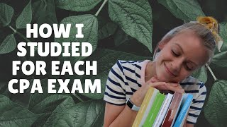 How I Studied for Each Section of the CPA Exam