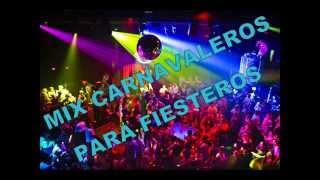 MIX CARNAVALEROS FIESTEROS 3.0