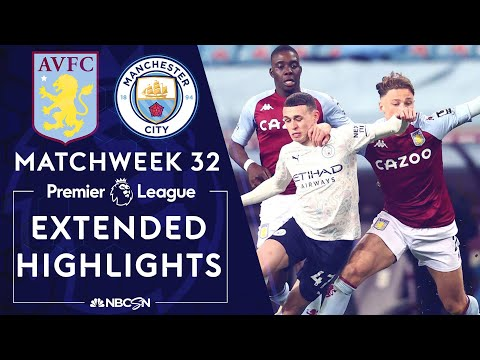 Aston Villa v. Manchester City | PREMIER LEAGUE HIGHLIGHTS | 4/21/2021 | NBC Sports