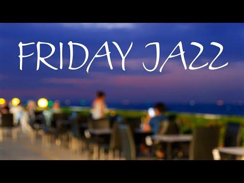Friday JAZZ - Night Saxophone JAZZ For Relaxing