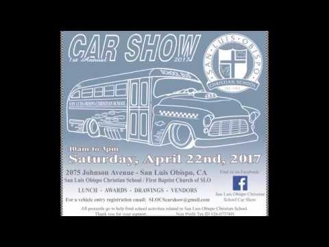 2017 San Luis Obispo Christian School Car Show