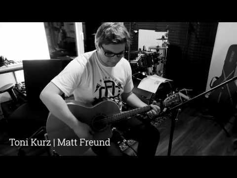 22 Years Old - Toni Kurz feat. Matt Freund