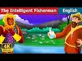 Download The Intelligent Fisherman Story in English | Story | English Fairy Tales