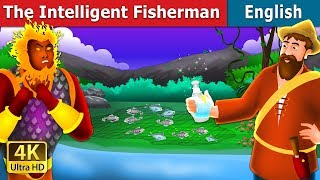 The Intelligent Fisherman Story in English | Story | English Fairy Tales