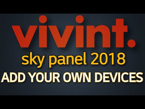 Vivint Sky Panel 2018 - ADD YOUR OWN DEVICES