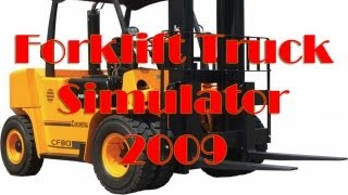 Forklift Truck Simulator 2009 Gameplay